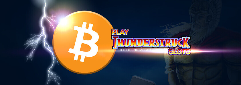 Thunderstruck Play with Bitcoin